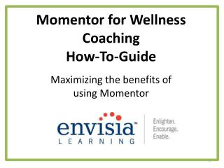Momentor for Wellness Coaching How-To-Guide