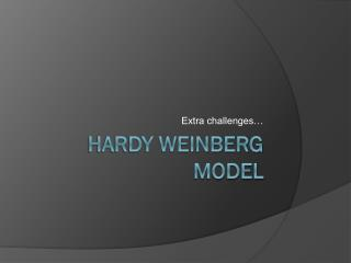 Hardy Weinberg Model