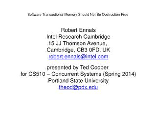 Software Transactional Memory Should Not Be Obstruction Free