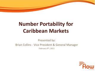 Number Portability for Caribbean Markets