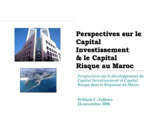 Perspectives sur le Capital Investissement   le Capital Risque au Maroc