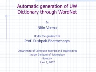 Automatic generation of UW  Dictionary through WordNet