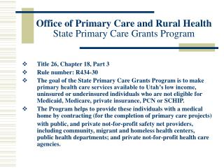 Office of Primary Care and Rural Health State Primary Care Grants Program