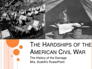 The Hardships of the American Civil War