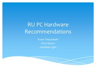 RU PC Hardware Recommendations