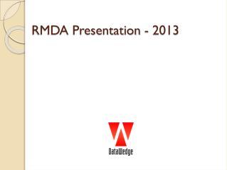 RMDA Presentation -  2013