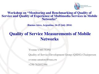 Quality  of  Service Measurements  of Mobile Networks