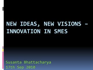 New ideas, new visions – Innovation in SMEs