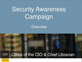 Security Awareness Campaign Overview