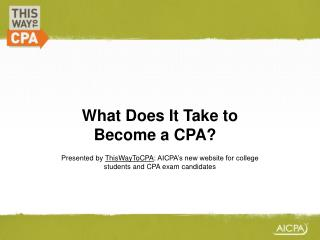 What Does It Take to Become a CPA? ?