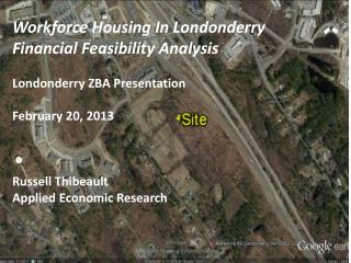 Workforce Housing In Londonderry Financial Feasibility Analysis Londonderry ZBA Presentation