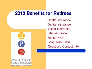 2013 Benefits for Retirees