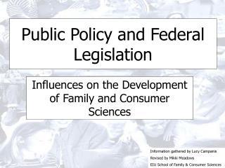 Public Policy and Federal Legislation