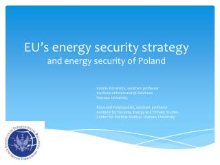 EU's energy security strategy and energy security of Poland