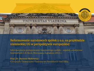 Reformowanie narodowych sp ółek  z o.o. na przykładzie niemieckiej UG w perspektywie europejskiej