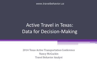 Active Travel in Texas:  Data for Decision-Making