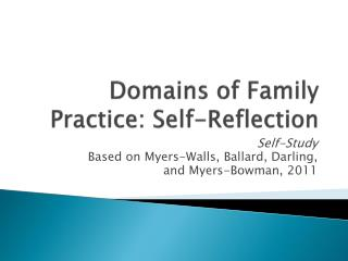 Domains of Family Practice: Self-Reflection