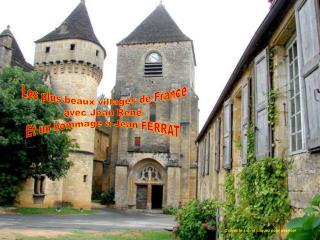 Les plus beaux villages de France avec Jean René Et un hommage à Jean FERRAT
