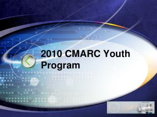 2010 CMARC Youth Program