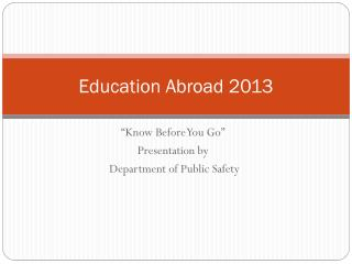 Education Abroad  2013