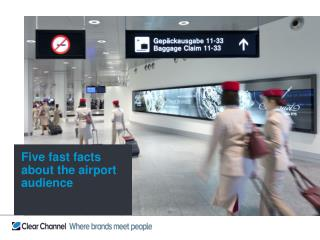 Five fast facts                  about the airport audience