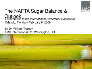 The NAFTA Sugar Balance & Outlook