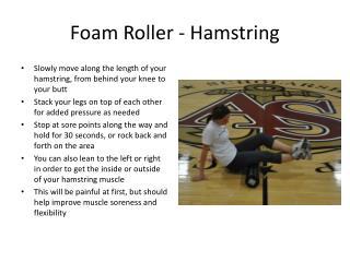Foam Roller - Hamstring