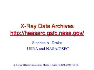 X-Ray Data Archives heasarc.gsfc.nasa