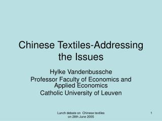 Chinese Textiles-Addressing the Issues