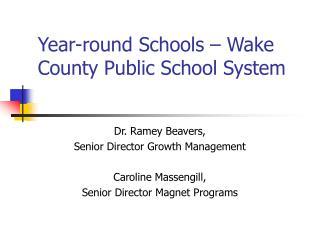Year-round Schools – Wake County Public School System