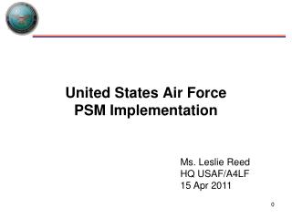 United States Air Force PSM Implementation