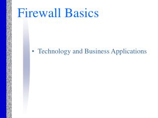 Firewall Basics