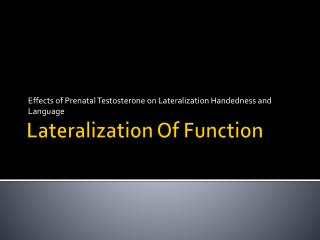 Lateralization Of Function