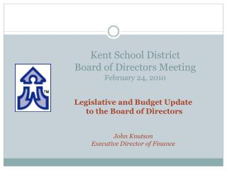 Kent School District  Board of Directors Meeting February 24, 2010