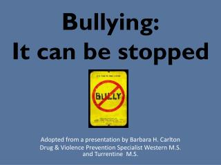 Bullying: It can be stopped