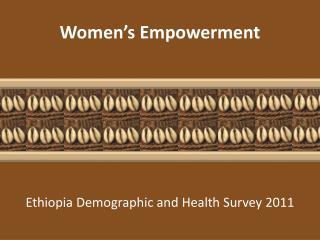 Women�s Empowerment