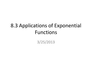 8.3 Applications of Exponential Functions