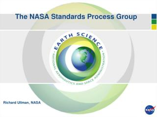 The NASA Standards Process Group