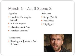March 1 �  Act 3 Scene 3
