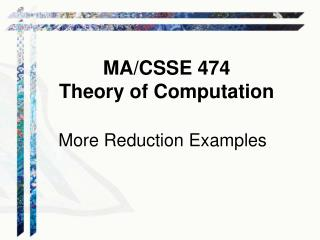 MA/CSSE 474 Theory of Computation