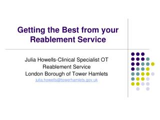 Getting the Best from your Reablement Service