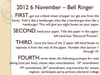 2012  6 November –  Bell Ringer