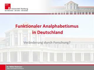 Funktionaler Analphabetismus  in Deutschland