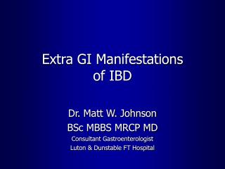 Extra GI Manifestations  of IBD
