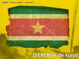 KUNST IN SURINAME