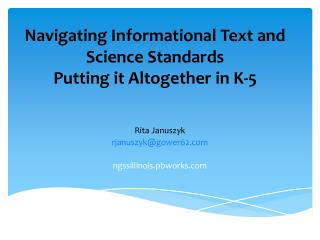 Navigating Informational Text and Science Standards  Putting  it Altogether in K- 5