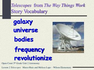 Telescopes  from The Way Things Work  Story Vocabulary
