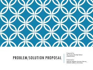 Problem/Solution Proposal