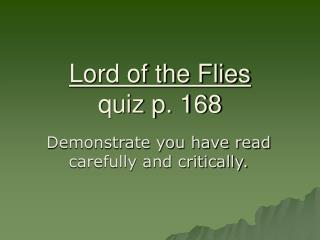 Lord of the Flies quiz p. 168