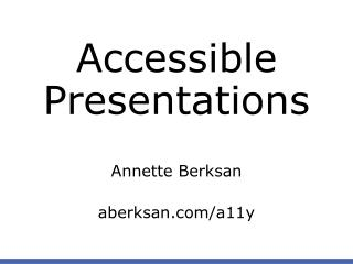 Accessible  Presentations